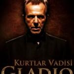 Kurtlar Vadisi Gladio Ne Zaman Gösterime Girecek