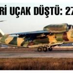 Kazakistan'da Askeri Uçak Düştü: 27 Ölü Var !