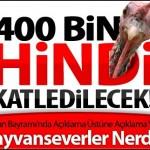 Yılbaşında Hindi Katliamı
