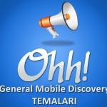 General Mobile Discovery Tema Paketi 1