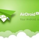 AirDroid Nedir? Nasıl Kullanılır?