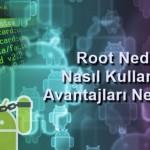 Root Yetkisi Nedir?