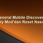 General Mobile Discovery Reset Atmak