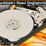 Notebook Harddisk'i Nasıl Değiştirilir?