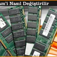 Notebook Ram'i Nasıl Değiştirilir