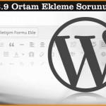 Wordpress 3.9 Güncellemesi ve Ortam Ekle Hatası