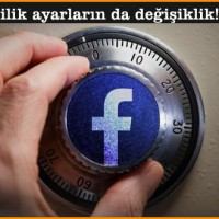 Facebook-gizlilik-ayarların-da-değişiklik!_cihanblog