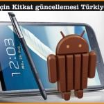 Galaxy Note 2 için Kitkat güncellemesi Türkiye'de yayınlandı!
