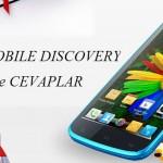 General Mobile Discovery Soru ve Cevaplar